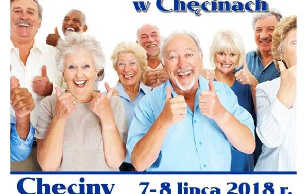 Weekend Seniora w Chęcinach 7-8 lipca 2018 r.