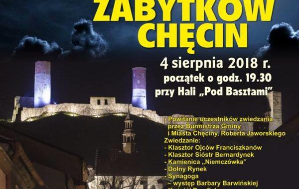 Nocne zwiedzanie zabytków Chęcin. 4 sierpnia 2018 r.